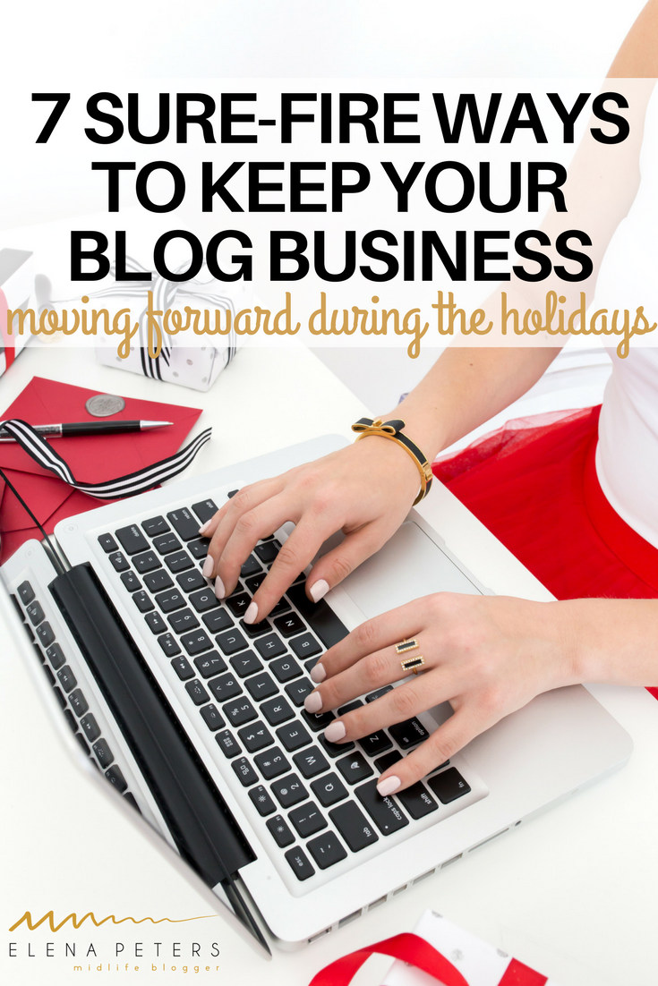 Are you stressing about how the holidays are affecting your blog? 7 Bloggers share tips how to keep your blog business moving forward, even during downtimes. #blogging #christmas