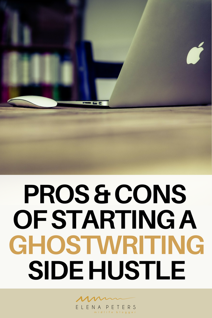 Are you a writer? Do you dream of making an income from writing? Check out these pros & cons of starting your own ghostwriting side hustle. #makemoney #sidehustle