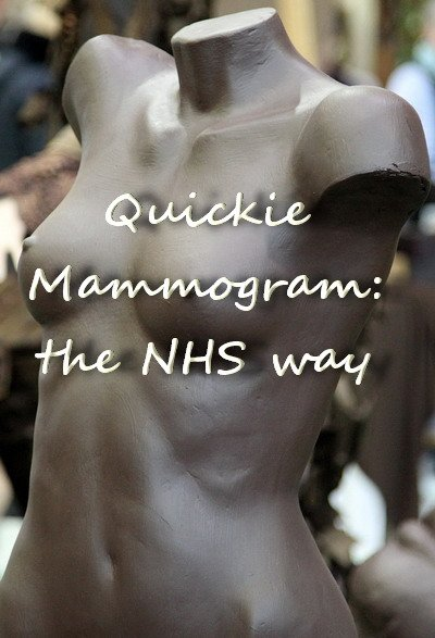 Quickie Mammogram:The NHS Way Can it be any more convenient?