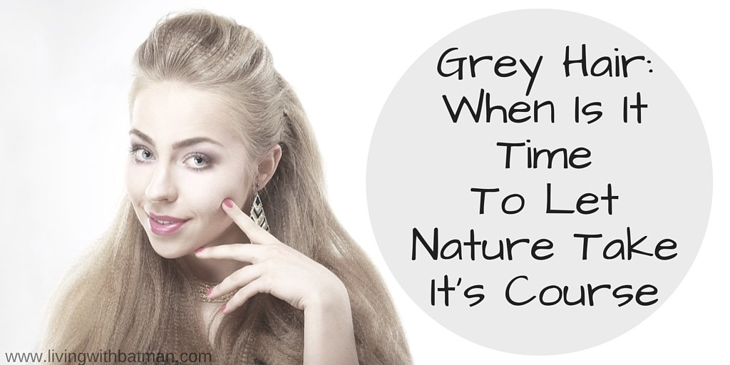 There comes a time when coloring your hair isn't about wanting a change as much as covering grey hair roots. When do you stop and let nature do its thing?