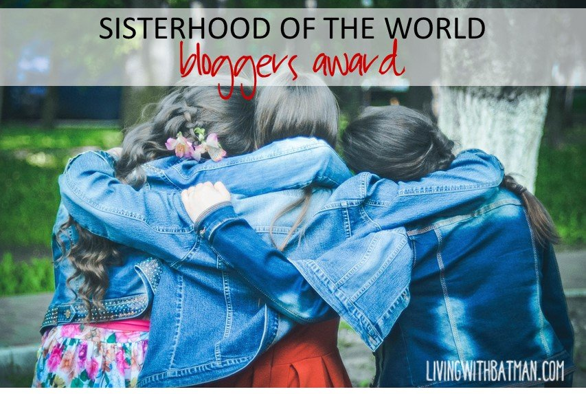 Sisterhood of the World Bloggers Award. Sharing inspiration, motivation and support through the sisterhood of blogging. We are a community of women bloggers.
