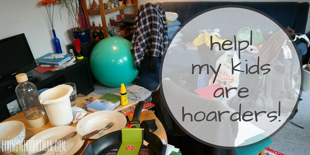 My kids bring home everything from everywhere and throw nothing out. I think my kids are hoarders. (humor)