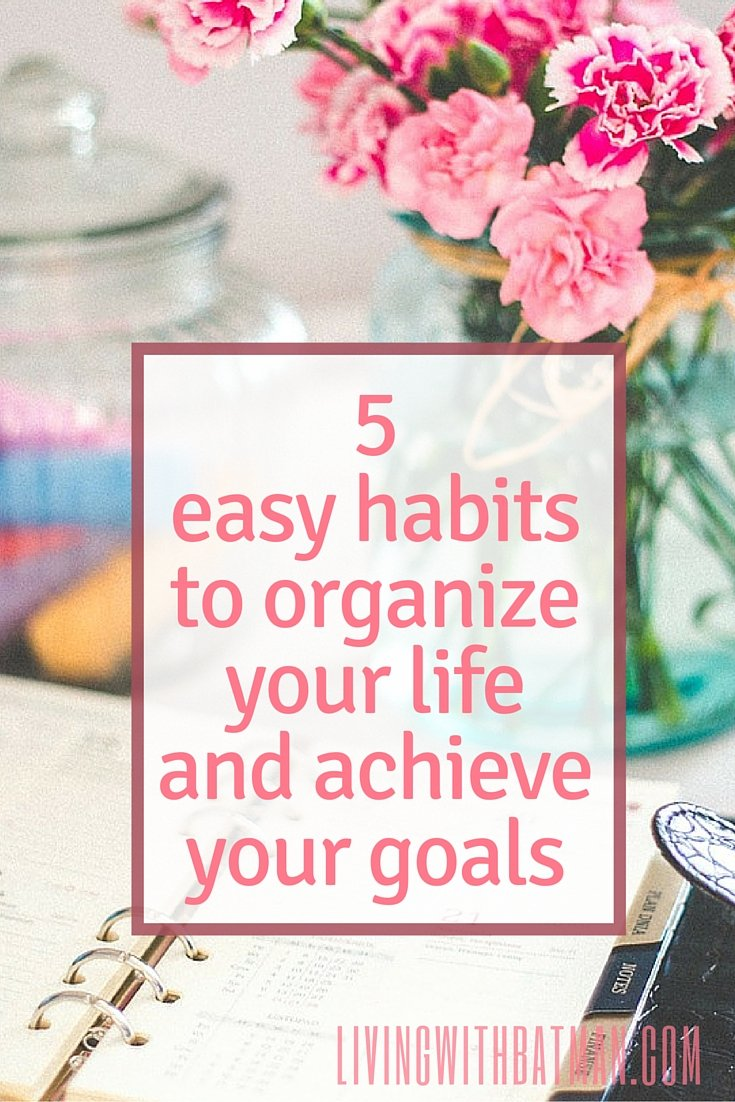 Are you stuck and really want to change your life? Maybe your home and your mind are holding you back. You need to organize your life, unclutter your mind and free up some time to focus on the things that are important to you. It all starts with a few habits and organizational tips.