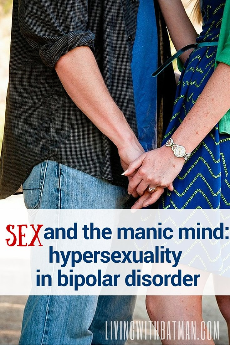 The most difficult symptom of mania for spouses/partners is the hypersexuality in bipolar disorder. Even amongst all the chaos, hostility and upheaval that can occur during a manic episode, I can remain calm, cool and collected most of the time but cheating...that would bring all the understanding and sympathy to a screeching halt.