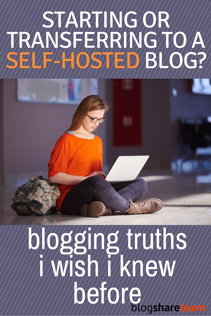 There is a huge learning curve to starting a self-hosted blog. Knowing these 7 blogging truths should help you make it a success.