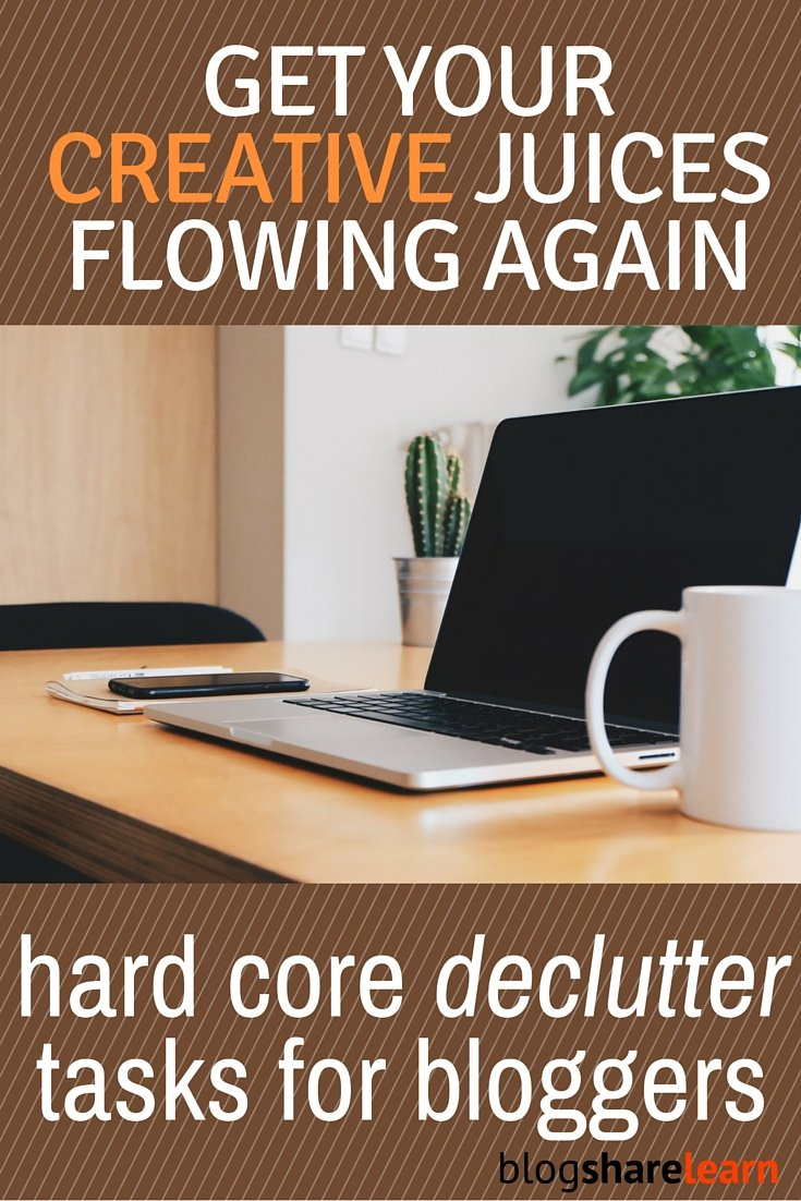 declutter tasks for bloggers