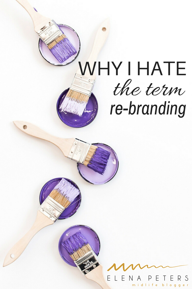 "The term ""re-branding"" gets used a lot in blogging circles. It's a complicated word and is defined by many things. Here is why I hate it when bloggers use it incorrectly. #blogging"