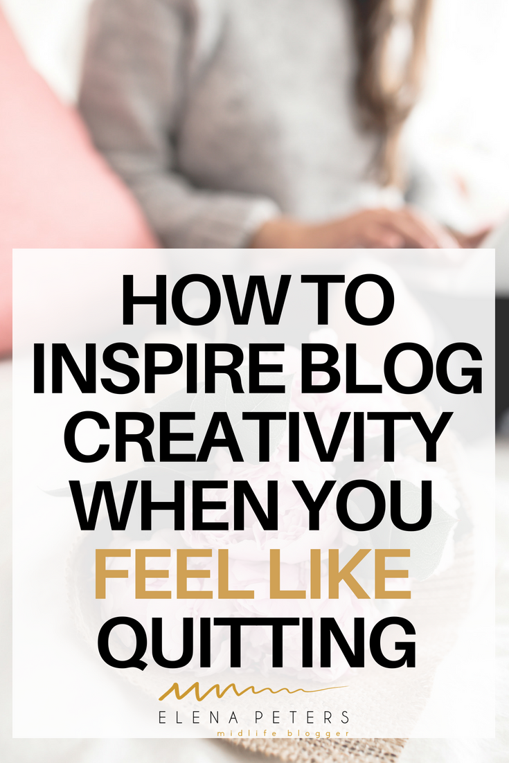 Are you feeling stuck? Lost your motivation to blog? Feel like you should give up and quit blogging? Here are 13 tips to help inspire creativity and fuel your passion again for success. #blogging