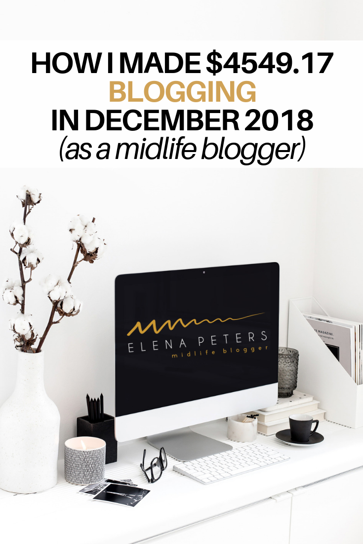 Here's how I made $4549.17 blogging in December 2018 as a midlife blogger! #howtomakemoneyblogging #howtomakemoneybloggingforbeginners #howtomakemoney #waystomakeextramoney