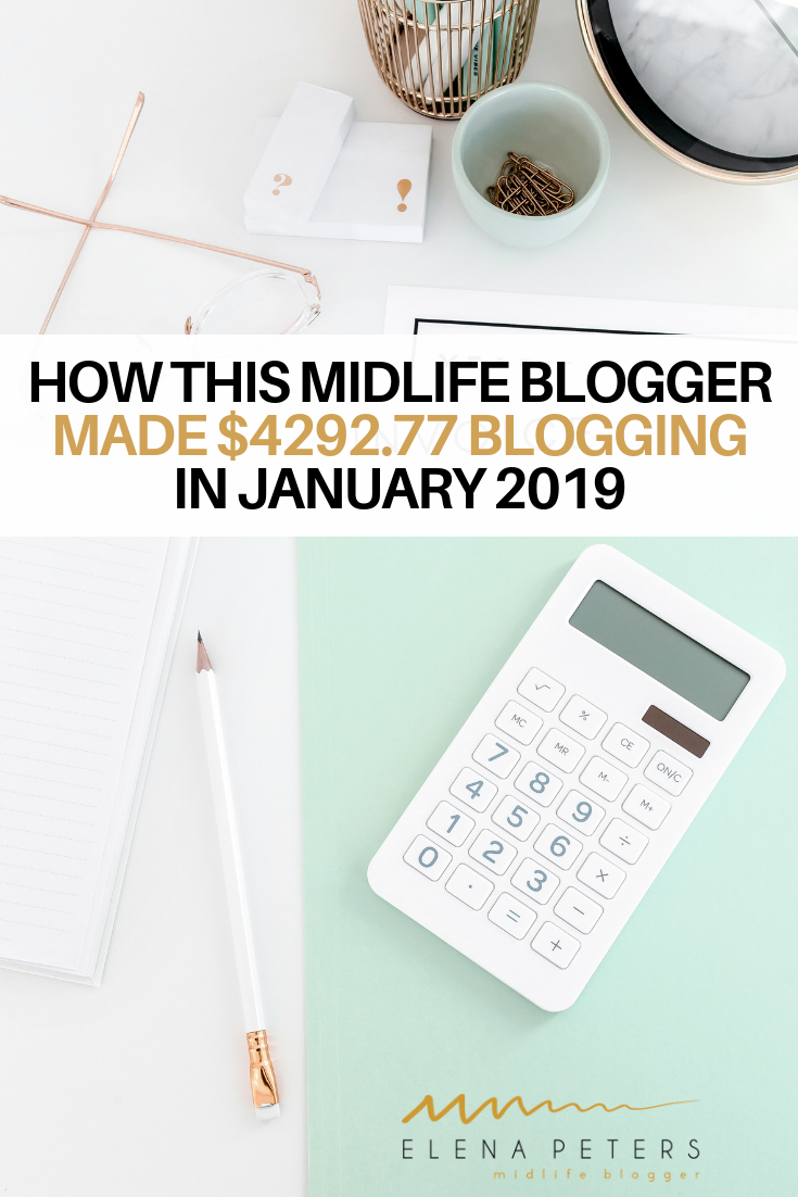 Here's how I made $4292.77 blogging in January 2019 as a midlife blogger! #howtomakemoneyblogging #howtomakemoneybloggingforbeginners #howtomakemoney #waystomakeextramoney