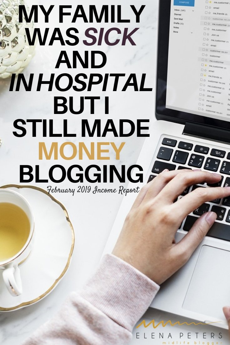 Sometimes real life gets in the way. During February, I had 2 family members go into hospital. I was able to look after them and still earn a full-time income blogging. See how I did it. #blogging #makemoneyblogging